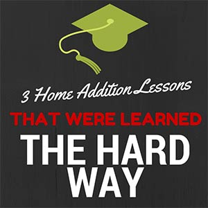 3 home addition lessons