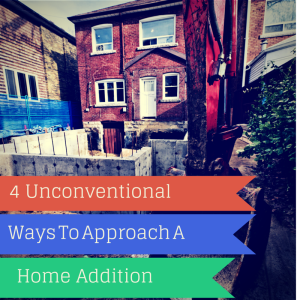 home addition unconventional